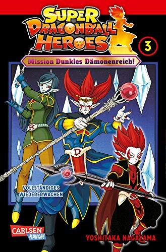 Super Dragon Ball Heroes 3: Mission Dunkles Dämonenreich! Manga zum Arcade-Videogame DRAGON BALL HEROES - inklusive der Abenteuer der »Ultimate Charisma Mission«