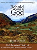 Behold your God: Rethinking God Biblically