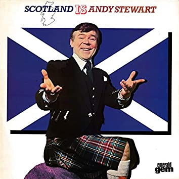 Scotland Is Andy Stewart