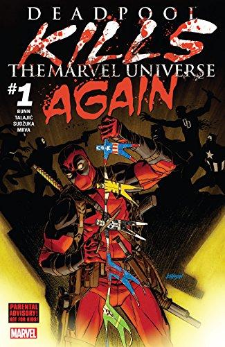 Deadpool Kills The Marvel Universe Again (2017) #1 (of 5) (English Edition)