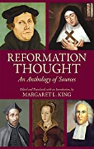 Reformation Thought: An Anthology of Sources