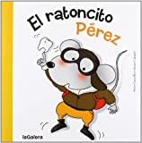 El ratoncito Pérez: 67 (Tradiciones)