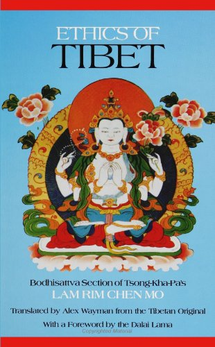 Ethics of Tibet: Bodhisattva Section of Tsong-Kha-Pa's Lam Rim Chen Mo (SUNY Series in Buddhist Studies)