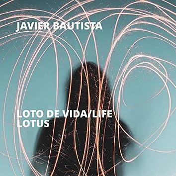 Loto de Vida/Life Lotus