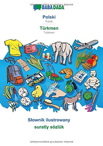 BABADADA, Polski - Türkmen, S?ownik ilustrowany - suratly sözlük: Polish - Turkmen, visual dictionary