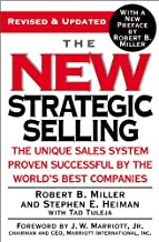 The New Strategic Selling: The Unique Sales System Proven Successful by the World's Best Companies Book PDF