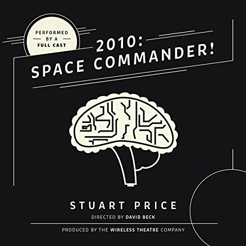 2010: Space Commander! audiobook cover art