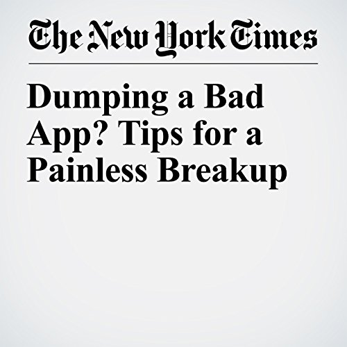 Dumping a Bad App? Tips for a Painless Breakup copertina