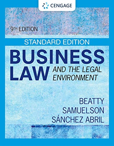 Compare Textbook Prices for Business Law and the Legal Environment - Standard Edition MindTap Course List 9 Edition ISBN 9780357633366 by Beatty, Jeffrey F.,Samuelson, Susan S.,Abril, Patricia