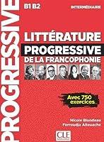 Litterature progressive de la Francophonie: Livre B1/B2