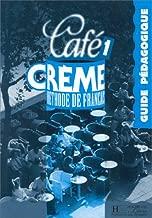 Café crème 1 : méthode de français : guide pédagogique