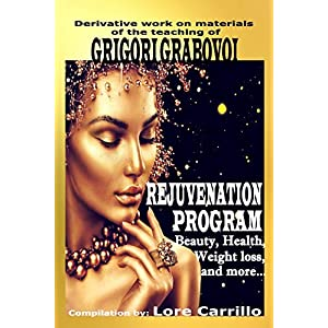 REJUVENATION PROGRAM: Beauty, health, weight loss and more.