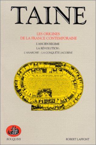 Les origines de la France contemporaine, tome 1