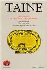 Les origines de la France contemporaine, tome 1 de Hippolyte Taine