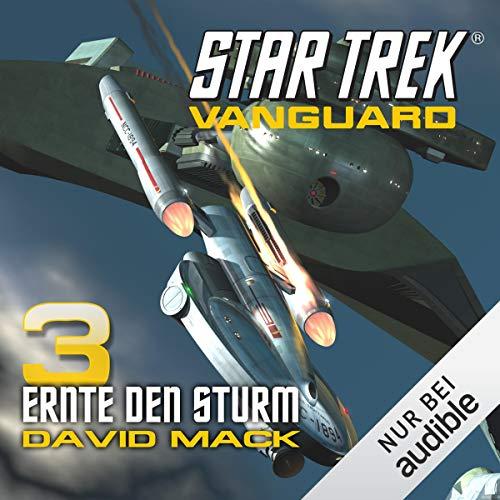 Ernte den Sturm: Star Trek Vanguard 3