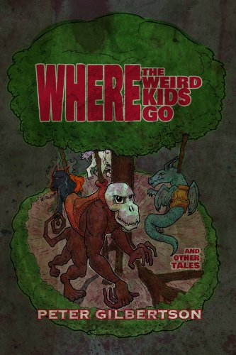 Where the Weird Kids Go and Other Tales