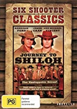 Journey to Shiloh [Six Shooter Classics]