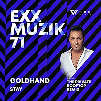 Stay (The Private Rooftop Remix)