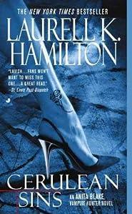 (Cerulean Sins) By Hamilton, Laurell K. (Author) Mass Market Paperbound on 01-Sep-2004