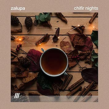Chifir Nights