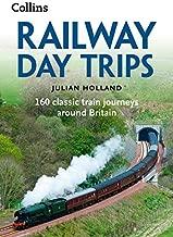 Best julian holland railway day trips Reviews