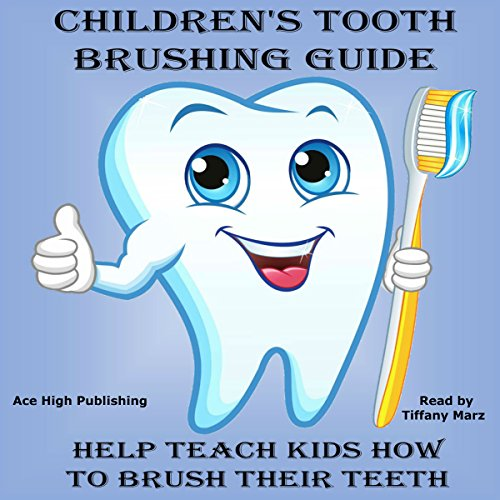 Children's Tooth Brushing Guide audiobook cover art
