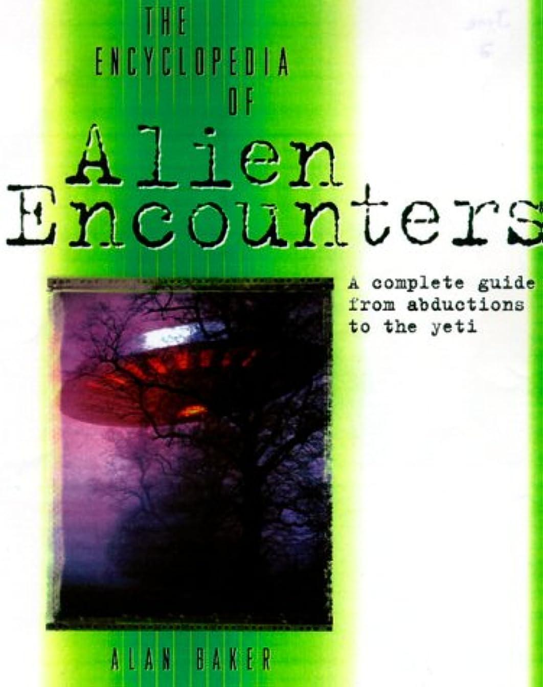 いろいろ膜いっぱいThe Encyclopedia of Alien Encounters