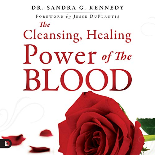 The Cleansing, Healing Power of the Blood audiobook cover art