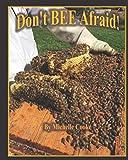 Don't Bee Afraid