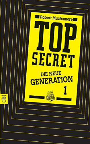 Top Secret. Der Clan: Die neue Generation 1 (Top Secret - Die neue Generation)