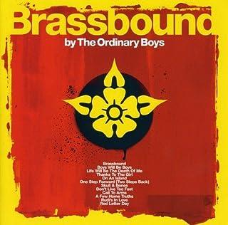 Brassbound by Ordinary Boys (2005-07-28
