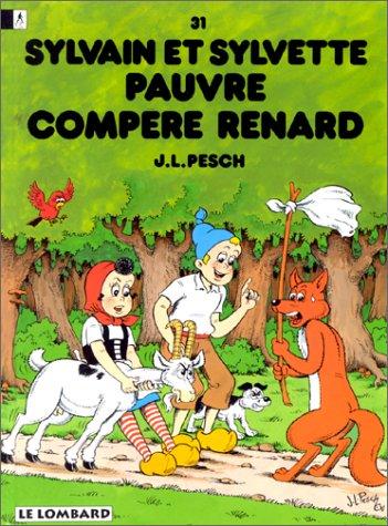 Sylvain et Sylvette, tome 31 : Pauvre compère renard