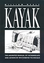 Kayak: The Animated Manual of Intermediate and Advanced Whitewater Technique
