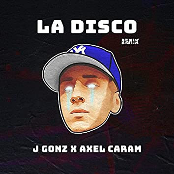 La Disco (Remix)