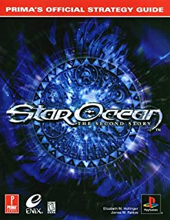 Star Ocean: The Second Story -- Prima's Official Strategy Guide