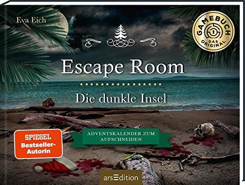 Escape Room. Die dunkle Insel. Adventskalender zum Aufschneiden: Das Original: Der neue Escape-Room-Adventskalender für Erwachsene von Eva Eich