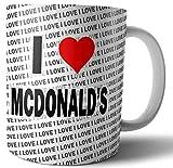 I Love McDonald's - Tè - Caffè - Tazza - Tazza - Compleanno - Natale - Regalo