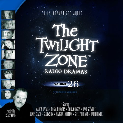 The Twilight Zone Radio Dramas, Volume 26 audiobook cover art