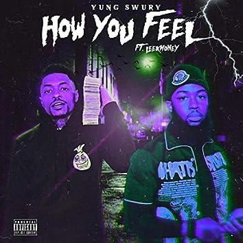 How You Feel (feat. LeekoMoney)