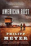 By Philipp Meyer - American Rust: A Novel (Random House Reader's Circle) (12/13/09)