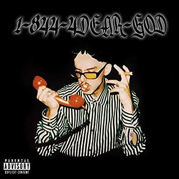 1-844-4DEAR-GOD