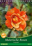 Malerische Rosen (Tischkalender 2021 DIN A5 hoch)