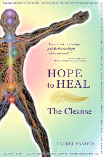 Hope to Heal, the Cleanse