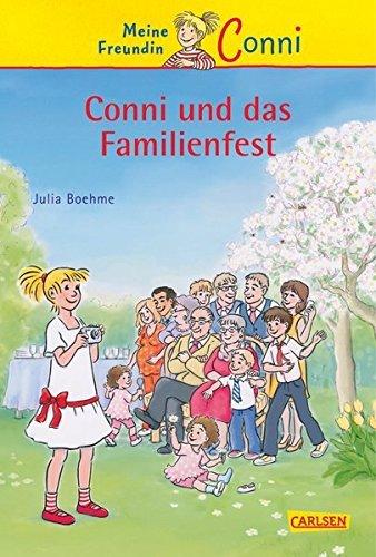 Meine Freundin Conni 25: Conni und das Familienfest by Julia Boehme (2015-02-26)