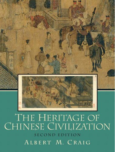 Heritage of Chinese Civilization, The (2nd Edition)