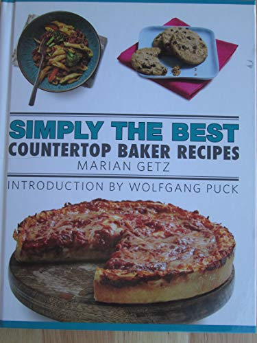 SIMPLY THE BEST Countertop Baker Recipes