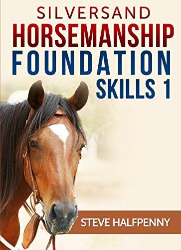 Silversand Horsemanship Foundation Skills 1 (English Edition)