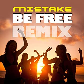 Be Free Remix
