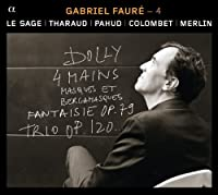 Faure: Duos and Trios with piano, Vol. 4 by Merlin (2013-05-03)
