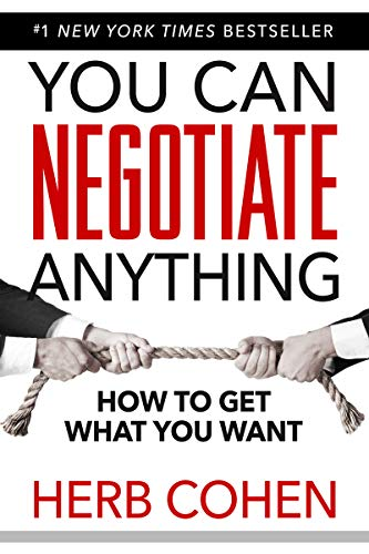 You Can Negotiate Anything: The Groundbreaking Original Guide to Negotiation